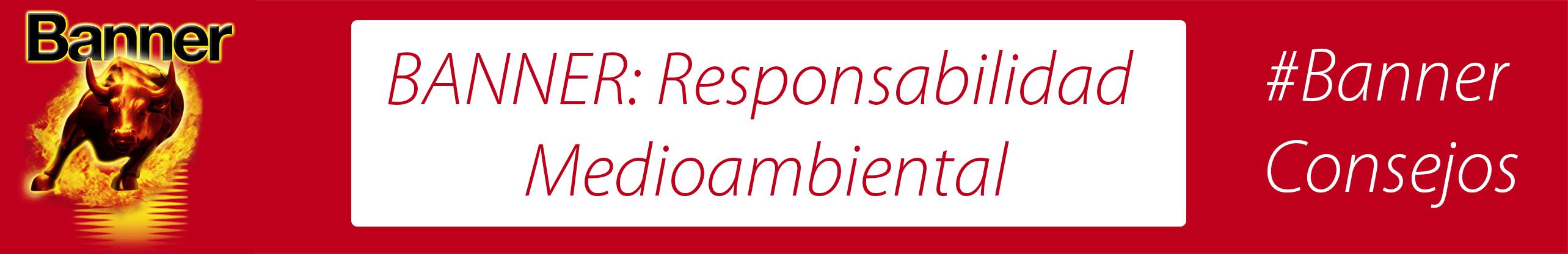 Lo principal: La Responsabilidad con el Medio Ambiente